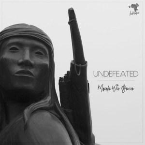 Mzala Wa Afrika – Undefeated