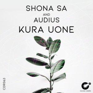 Shona SA & Audius – Kura Uone (Original Mix)