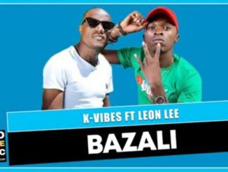 Bazali – K-Vibes ft Leon Lee