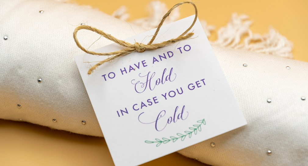 To Have and To Hold In Case You Get Cold Free Printable Gift Tags