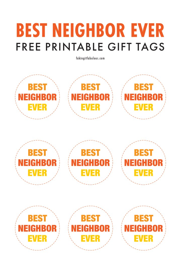 Best Neighbor Ever Free Printable Gift Tags