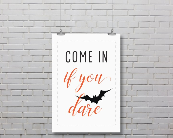 Come In If You Dare Free Printable Halloween Sign