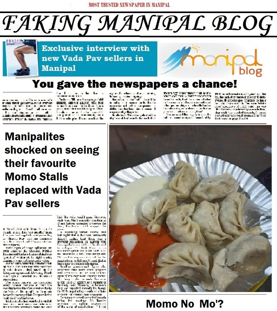 Manipalites shocked on seeing their favourite Momo Stalls replaced with Vada Pav sellers.