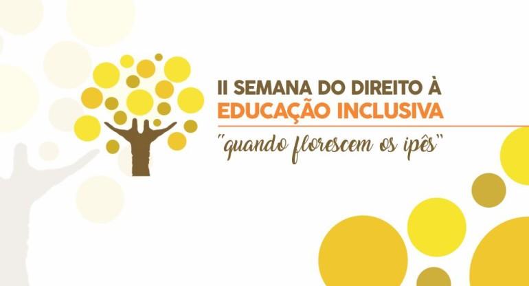 II Semana do Direito à Educação Inclusiva terá palestras, caminhada e plantio comemorativo