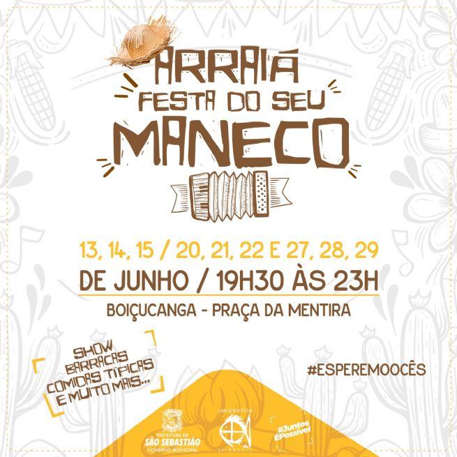 Arraiá do Seu Maneco em Boiçucanga terá shows musicais e comidas típicas