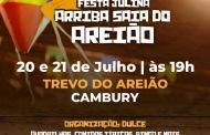 """Bairro Cambury recebe Festa Julina """"Arriba Saia do Areião"""""""