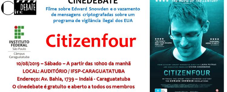 Cinedebate exibe documentário sobre esquema de vigilância ilegal dos Estados Unidos
