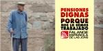 Merecemos pensiones dignas. Porque nos lo hemos trabajado