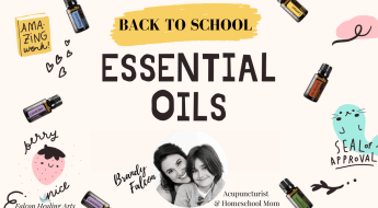 Essential oils for back to school and other health tips