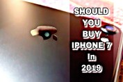 Should You Buy Iphone 7 in 2019