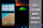 Top 5 Custom roms for Android
