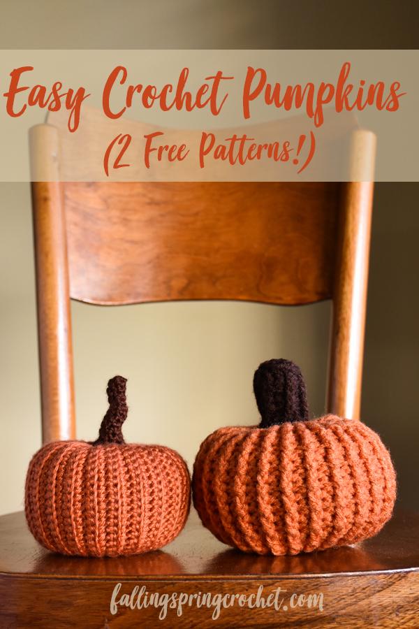 Easy Crochet Pumpkins 2 Free Patterns Falling Spring Crochet