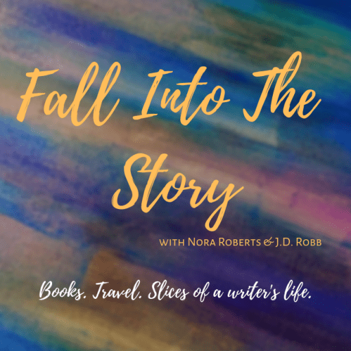 Fall Into The Story | The official blog for Nora Roberts and J D