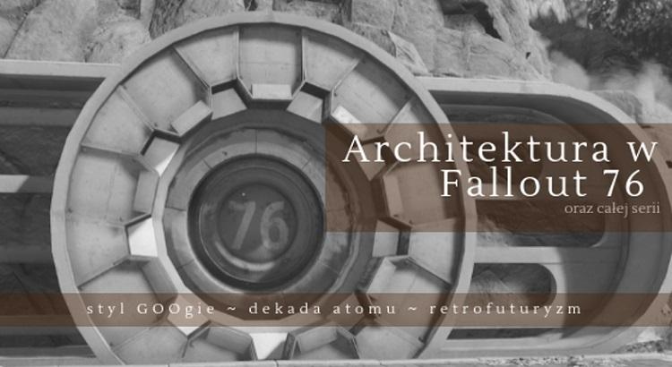 Architektura w serii Fallout
