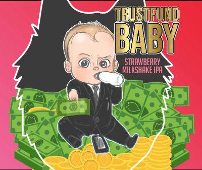 Trustfund Baby Strawberry Milkshake IPA
