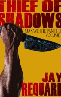 Thief of Shadows Cover (Manwe the Panther Vol 1)