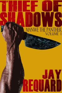 THIEF OF SHADOWS MANWE 1 BY REQUARD