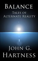 Cover Art for Balance - Tales of Alternate Reality
