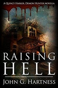 Cover Art for Raising Hell (A Quincy Harker Demon Hunter Novella)