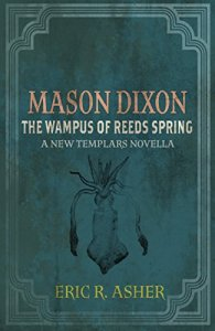 Cover for Mason Dixon - The Wampus of Reeds Springs: A New Templars Novella