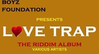 When you picture a riddim album titled Love Trap, you automatically think of love songs often singing stories of which we're all too familiar with. Not in this case. As […]
