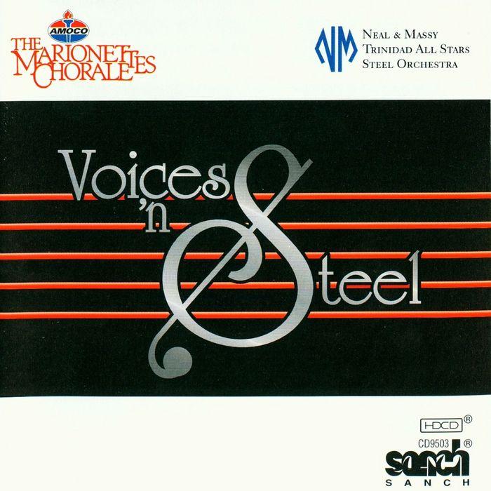 Marionettes Chorale & Trinidad All Stars Steel