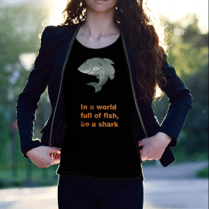 Be like a Shark T Shirt