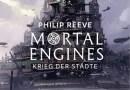 Rezension: Mortal Engines – Krieg der Städte