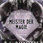 Die Heimkehr 1 - Meister der Magie