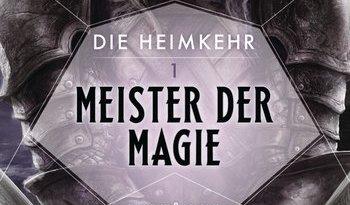 Rezension: Die Heimkehr 1 – Meister der Magie