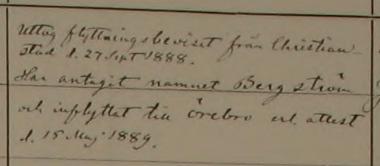 Notat i Herrberga församlings husförhörsbok från 1889 visar att han ansågs ha anlänt direkt från Kristianstad trotts omvägen över Malmö och Jönköping, men också att han flyttat vidare till Örebro inom kort.