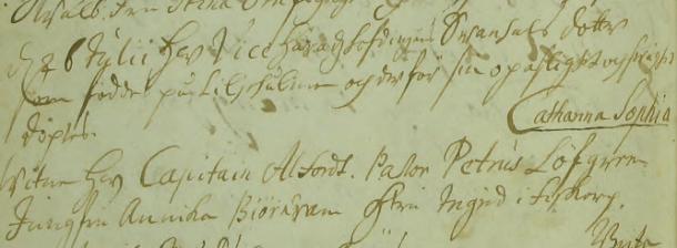 Catharina Sophias dop 1713. Vittnen: Hr Capitain Alfordt, Pastor Petrus Löfgren, Jungfru Annika Biörnram, H:tru Ingri i Fiskarp. Torpa församling.
