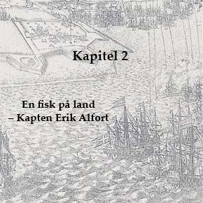 En fisk på land – Kapten Erik Alfort