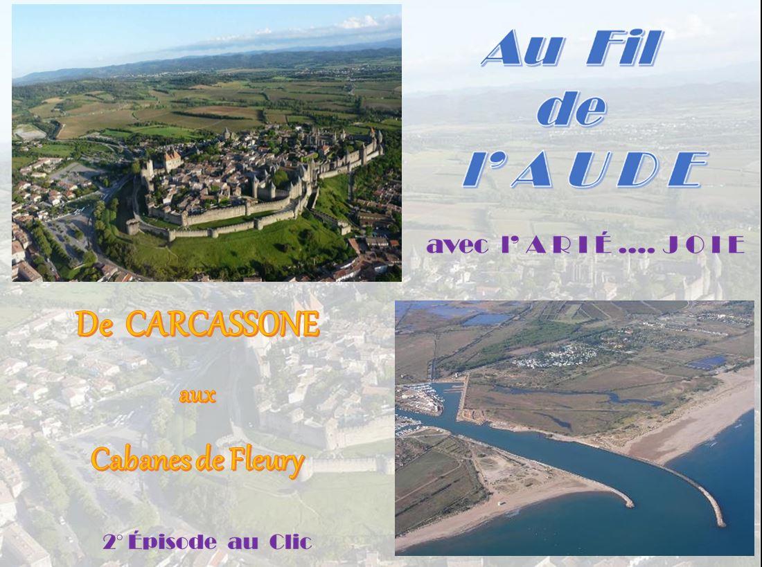 Au Fil de l'Aude – 2 – De Carcassonne à Cabanes de Fleury
