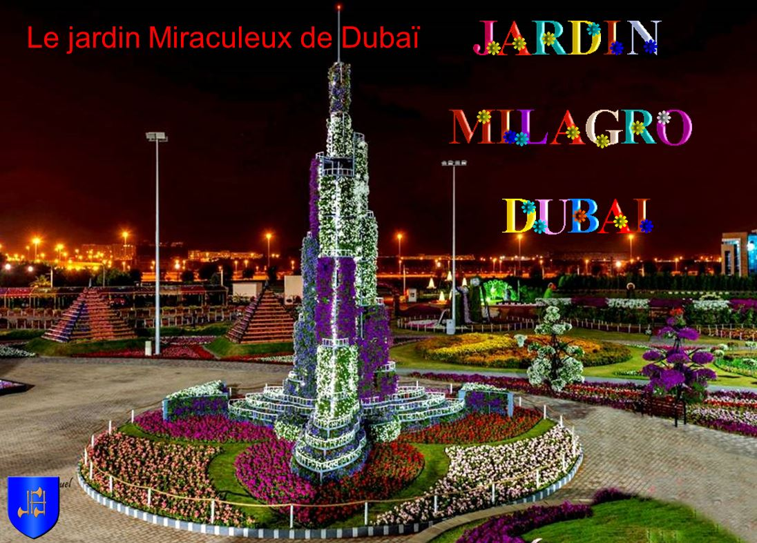Le jardin Milagro de Dubaï