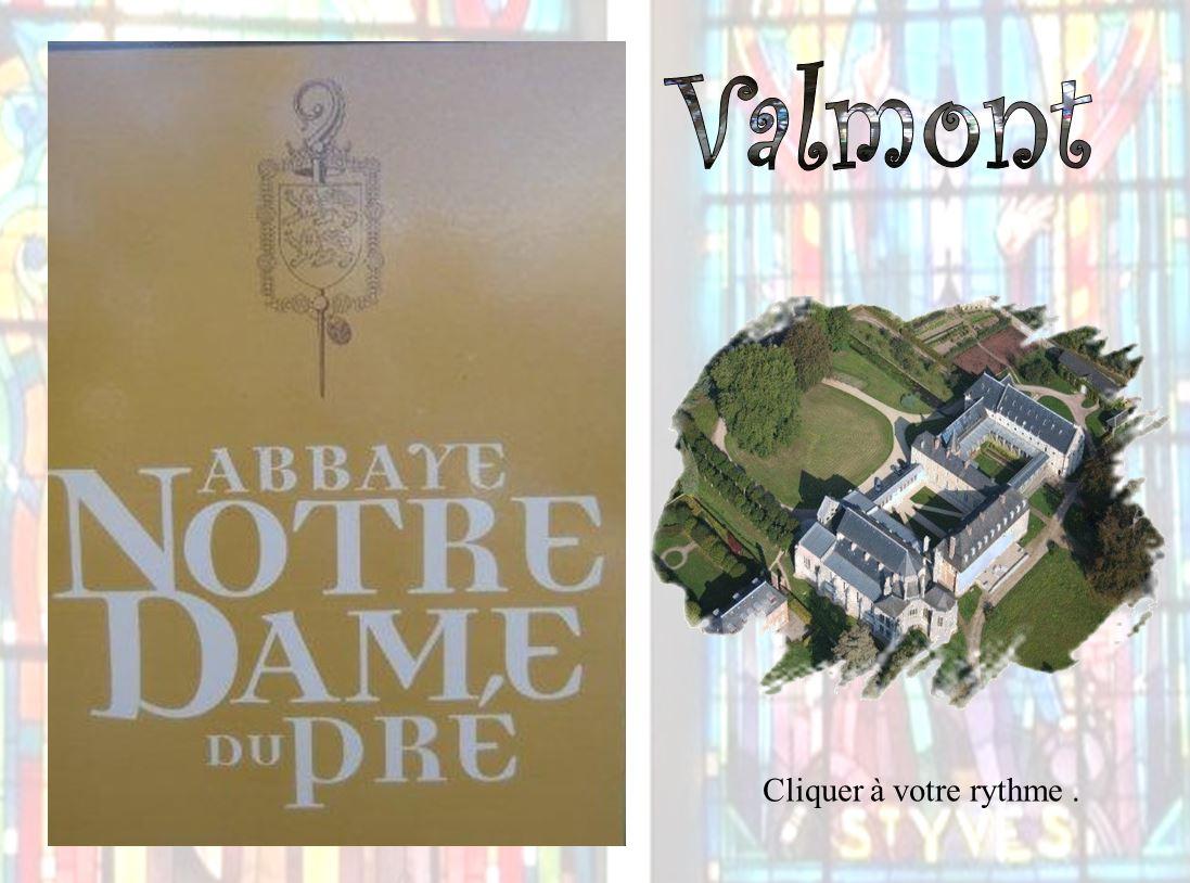 Abbaye Notre Dame du Pré – Valmont