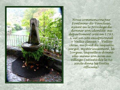 Au pied des Monts du Vaucluse – Fontaine de Vaucluse
