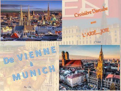 Croisière Danube avec l'ARIÉ…..JOIE – 3ème volet – De Vienne à Munich