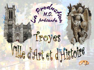 Troyes, ville d'art et d'histoire
