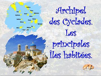 Archipel des Cyclades – Les principales îles habitées