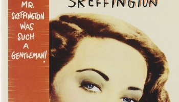 Mr. Skeffington, starring Bette Davis, Claude Rains
