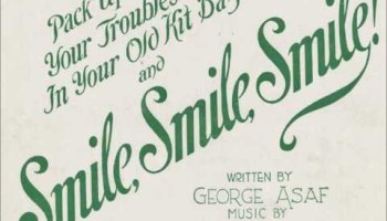 Pack up your troubles in your old kit-bag and smile, smile, smile (1915) lyrics - music by Felix Powell, lyrics by George Asaf