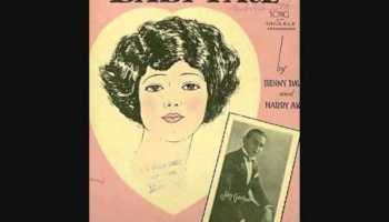 Song lyrics to Baby Face (1926) Music by Harry Akst, lyrics by Benny Davis