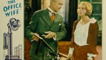 The Office Wife (1930) starring Dorothy Mackaill, Lewis Stone, Natalie Moorhead, Joan Blondell