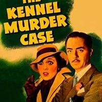 The Kennel Murder Case [William Powell]