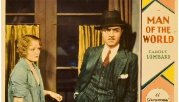Man of the World, starring William Powell and Carole Lombard