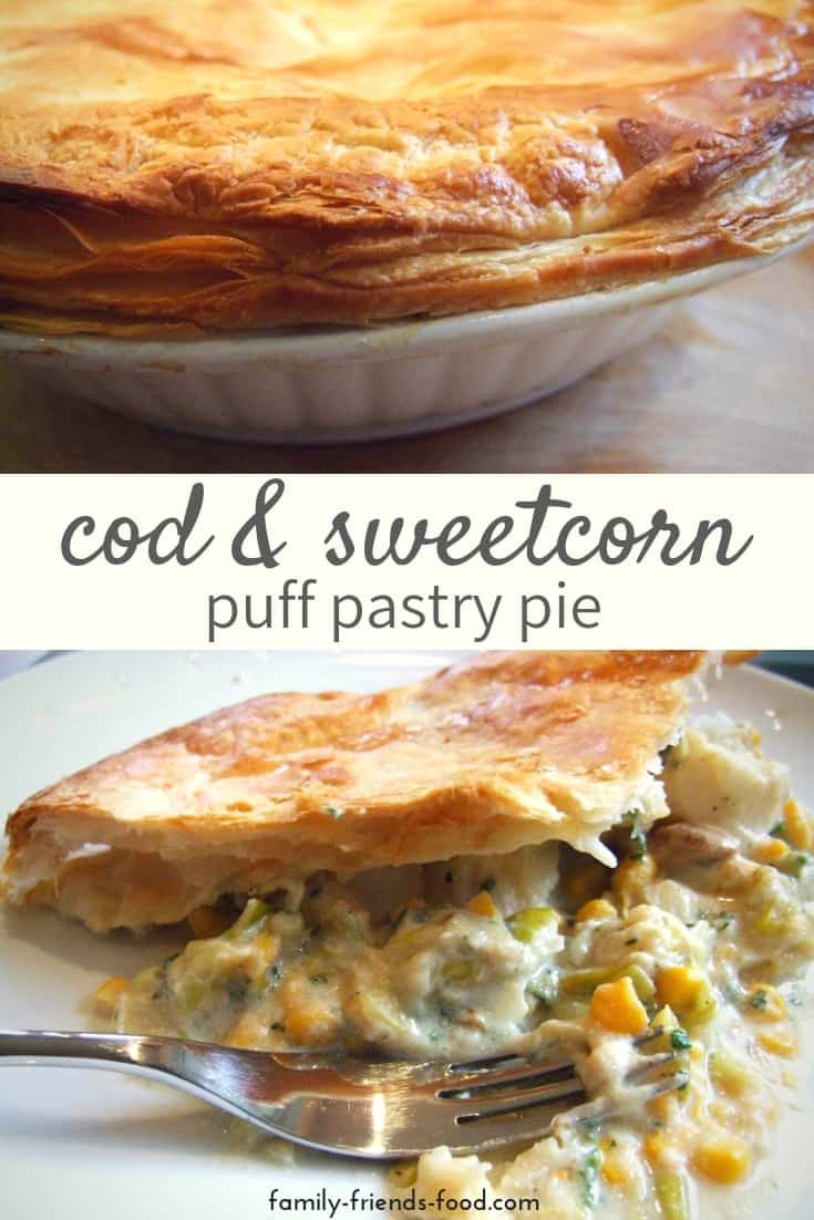 Cod and sweetcorn puff pastry pie. Easy to make, the gooey, creamy, cod and sweetcorn filling nestles beneath a flaky puff pastry lid. Year-round comfort food the whole family will enjoy.