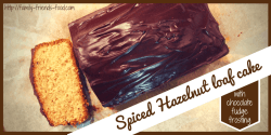 spiced hazelnut loaf cake with chocolate fudge frosting