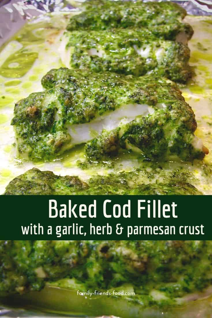 Moist, flaky cod fillet baked under a delicious topping of herbs, garlic and parmesan cheese. Easy, quick & gorgeous - a real dinner winner!
