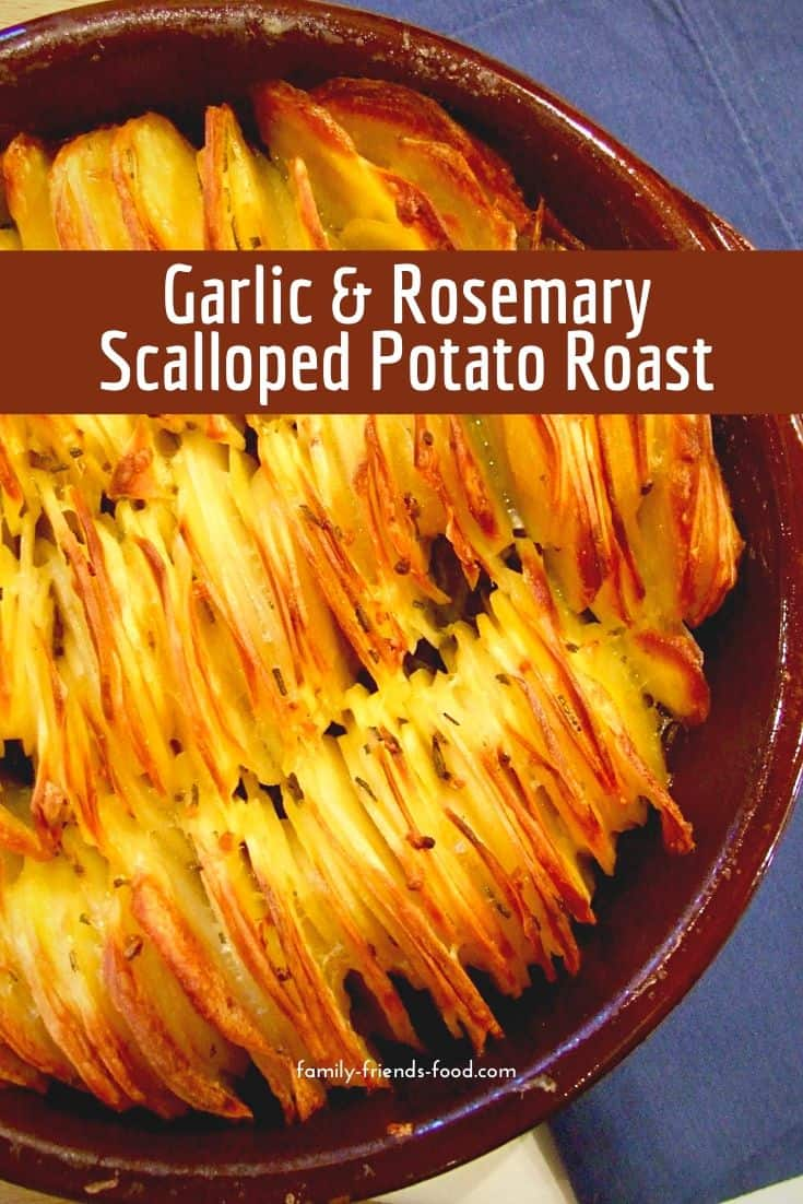 This scalloped potato roast is simple to make, and a great prepare-ahead side dish. Rosemary and garlic make it fragrant and delicious. Tuck in!